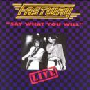 Fastway - Say What You Will: Live