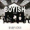 Baby V.O.X. - Boyish Story