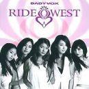 Baby V.O.X. - Ride West