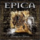 Epica (band) - Consign to Oblivion