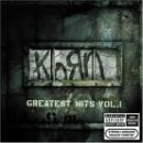 Korn - Greatest Hits, Vol. 1