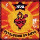 Maná - Revolucion de Amor