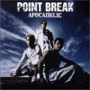 Point Break Album - Apocadelic