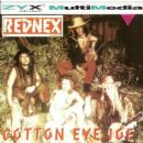 Rednex - Cotton Eye Joe