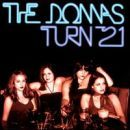 The Donnas - The Donnas Turn 21