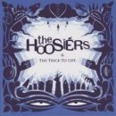 The Hoosiers Album - The Trick To Life