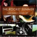 The Rocket Summer - The Early Years