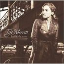 Tift Merritt Album - Bramble Rose