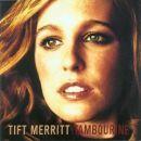 Tift Merritt Album - Tambourine