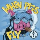 Mason Album - When Pigs Fly