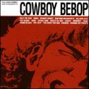 Yoko Kanno Album - Cowboy Bebop (Original Soundtrack 1)