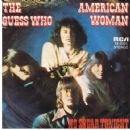 American Woman / No Sugar Tonight