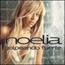 Noelia Album - Golpeando Fuerte