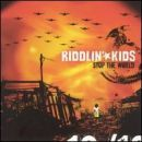 Riddlin' Kids Album - Stop The World