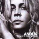 Anouk - Who's Your Momma