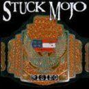 Stuck Mojo - Rising