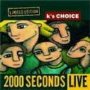 K's Choice Album - 2000 Seconds Live