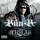 Bun B - II Trill (2 TRILL)