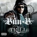 Bun B Album - II Trill (2 TRILL)