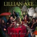 Lillian Axe - Water Rising
