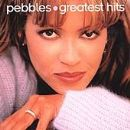 Pebbles - Pebbles Greatest Hits