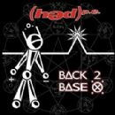 Hed Planet Earth - Back 2 Base X