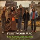 Fleetwood Mac - The Green Manalishi (With The Two Prong Crown)