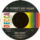 Bing Crosby - St. Patrick's Day Parade / With My Shillelage Under My Arm