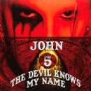 John 5 - The Devil Knows My Name