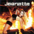 Jeanette Biedermann - Break On Through