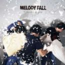 Melody Fall Album - Consider Us Gone