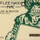 Fleetwood Mac - Live In Boston - Volume Three