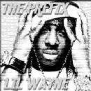 Lil' Wayne - The Prefix