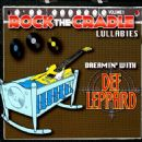 Def Leppard - Rock the Cradle Lullabies, Vol. 1: Dreamin' with Def Leppard