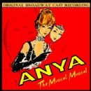 Anya (Musical) Original 1965 Broadway Cast. Robert Wright & George Forrest - 454 x 454