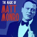 Matt Monro - The Magic of Matt Monro