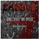 Exodus - Shovel Headed Tour Machine: Live at Wacken and Other Assorted Atrocities