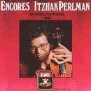 Itzhak Perlman - Encores