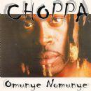 Choppa - Omunye Nomunye