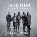 The Ultimate Collection - Never Forget