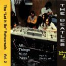 "The ""Let It Be"" Rehearsals, Vol. 2 - All Things Must Pass (Part 1: Electric Set)"