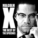 Malcolm X - The Best of the Speeches