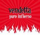 Vendetta Album - Puro Infierno