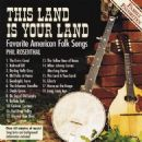 Phil Rosenthal - This Land is Your Land