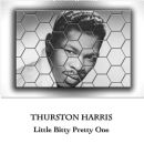 Thurston Harris - Little Bitty Pretty One