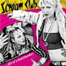 Scream Club Album - Life of a Heartbreaker