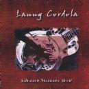 Lanny Cordola - Salvation Medicine Show