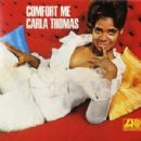 Carla Thomas - Comfort Me