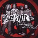 Killerpilze - Ich kann auch ohne dich (CD 1)