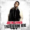 Justin Garner Album - Take It From Here